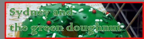 Sydney and the green doughnut by BN Heard (c)