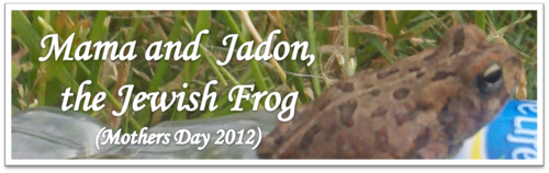 Mama and Jadon, the Jewish Frog (Mother's Day 2012) by BN Heard (c)