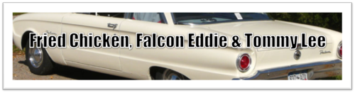 Fried Chicken, Falcon Eddie & Tommy Lee by BN Heard (c)