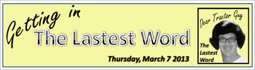 The Lastest Word, March 7, 2013 by BN Heard (c)