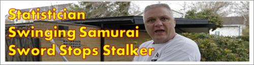 Statistician Swings Samurai and saves neighborhood