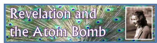 Revelation and the Atom Bomb by BN Heard (c)