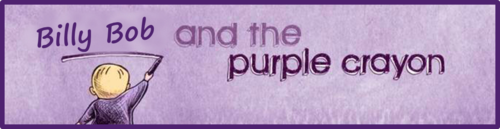 Billy Bob and the Purple Crayon