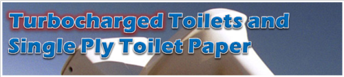 Turbocharged Toilets and Single Ply Toilet Paper by BN Heard (c)