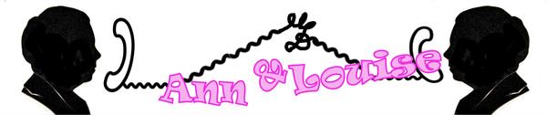 Ann & Louise